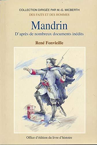 9782841780389: Mandrin : D'après de nombreux documents inédits