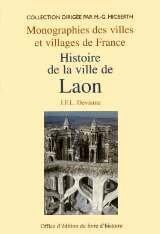 9782841780921: Laon Histoire de la Ville de
