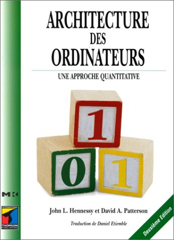 Architecture des ordinateurs: une approche quantitative (2841800229) by Hennessy, John; Patterson, David