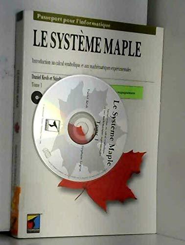 9782841800384: INTRODUCTION AU CALCUL SYMBOLIQUE ET AUX MATHEMATIQUES EXPERIMENTALES. Tome 1, Le syst�me Maple, Avec un CD-ROM
