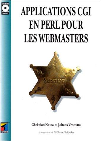 Applications CGI en Perl pour les Webmasters (2841800822) by Christian Neuss; Johan Vromans