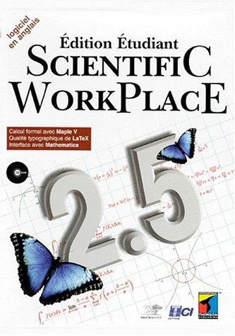9782841801701: SCIENTIFIC WORKPLACE 2.5. Avec un CD-ROM (Calcul Scientif)