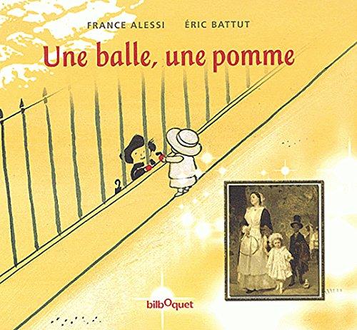 UNE BALLE UNE POMME *REG. 21.95*: ALESSI, FRANCE/BATTUT, ERIC