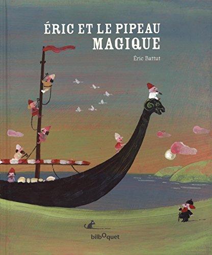 9782841812691: Eric et le pipeau magique