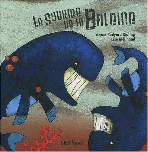 9782841812936: Le Sourire de la Baleine