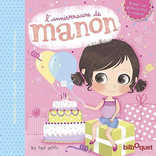 9782841813575: L'anniversaire de Manon