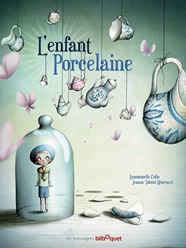 9782841813643: L'enfant Porcelaine (Les messagers)