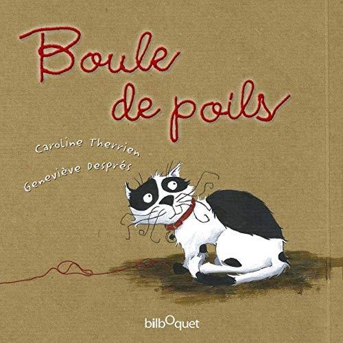 9782841814053: Boule de Poils