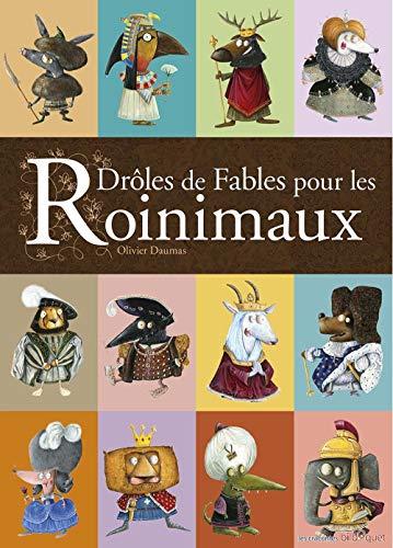 9782841814299: Droles de Fables pour les Roinimaux