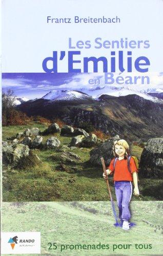 9782841821747: LES SENTIERS D'EMILIE EN BEARN