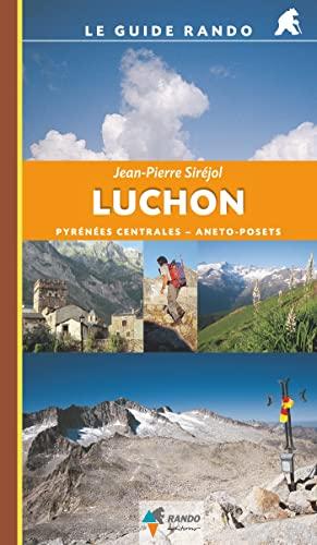 Luchon G.Rando (Pyrenees Centrales - Aneto Posets): Sirejol/Jean-Pierre