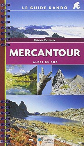 9782841822911: Mercantour - Alpes du Sud: Rando.GU021 (Le guide rando)