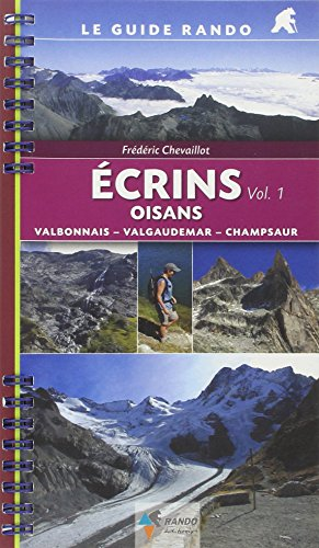 9782841822935: Ecrins Oisans : Tome 1, Valbonnais-Valgaudemar-Champsaur