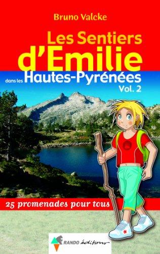 9782841822997: Les Sentiers d'Emilie dans les Hautes-Pyrénées (French Edition)