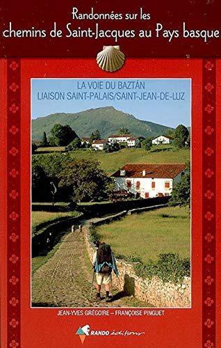 9782841823079: les chemins de saint-jacques au pays basque