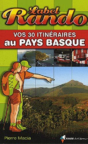 LABEL RANDO AU PAYS BASQUE: MACIA PIERRE