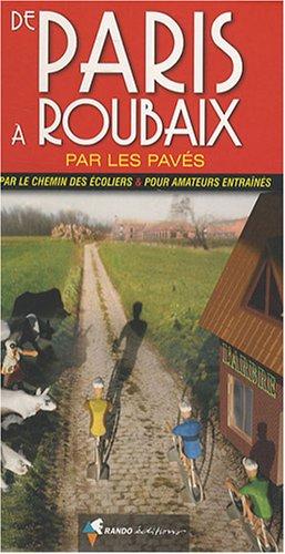 9782841823697: Paris Roubaix Par Les Pavs