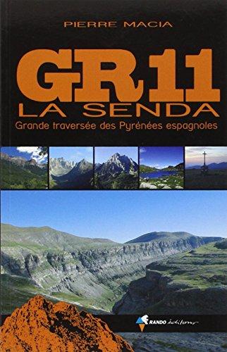 Gr11- La Senda (Grande Traversee Des Pyrenees Espagna): Macia, Pierre