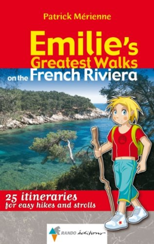 9782841823857: Emilie'S Greatest Walks on the French Riviera