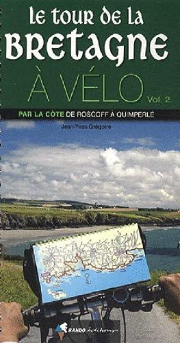 9782841823994: Bretagne Tour a Velo Roscoff a Quimperle 13 Etapes: RANDO.HC13