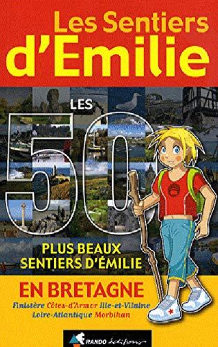 9782841824007: Les Sentiers d'Emilie en Bretagne (French Edition)