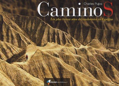 9782841824236: Caminos : Les plus beaux sites de randonnées en Espagne