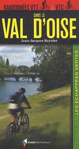 9782841824618: RANDONNEES VTT ET VTC EN VAL-D'OISE