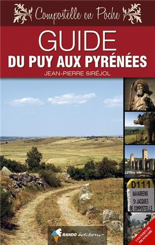 9782841825356: Guide du Puy aux Pyrénées (Compostelle en poche)