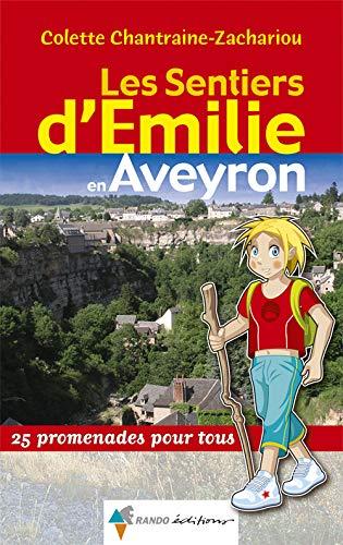 9782841825547: EMILIE EN AVEYRON