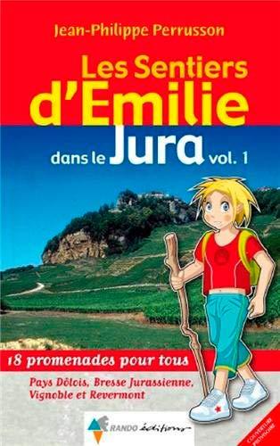 EMILIE DANS LE JURA T 1: PERRUSSON JEAN PHILI