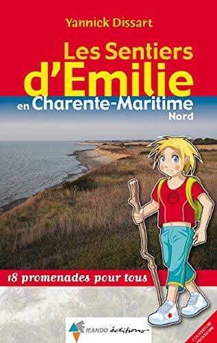 9782841825646: Emilie en Charente-Maritime (nord)
