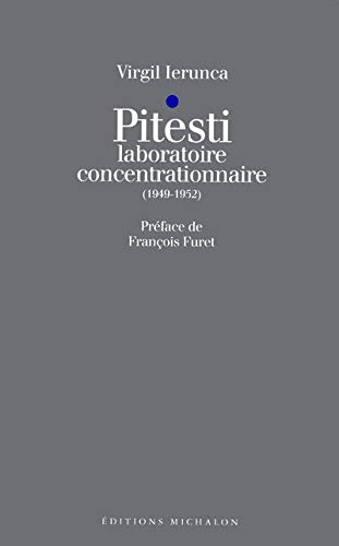 9782841860289: Pitesti, laboratoire concentrationnaire, 1949-1952