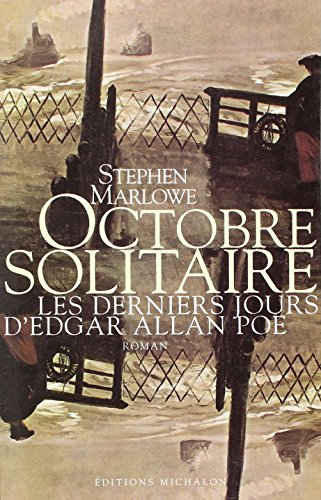 Octobre solitaire: Marlowe, Stephen