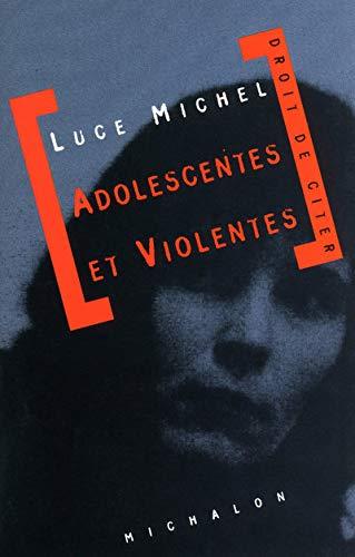 9782841861088: Adolescentes et violentes : Document