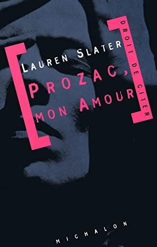 Prozac, mon amour: Slater, Laurent