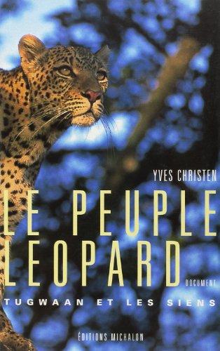 Le peuple léopard: Christen, Y.
