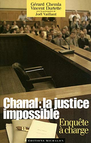9782841862306: Chanal : la justice impossible (French Edition)