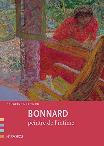 9782841862986: Bonnard, peintre de l'intimité
