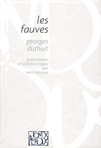 9782841863488: Les fauves (French Edition)