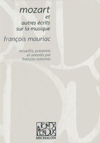 9782841863730: Mozart et autres écrits sur la musique (French Edition)