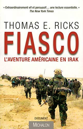 Fiasco: l'aventure américaine en Irak: RICKS