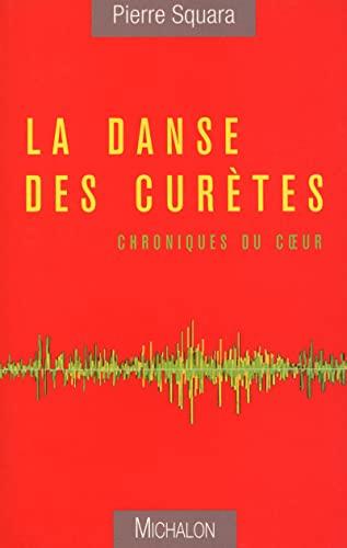 La danse des curètes: Squara, Pierre