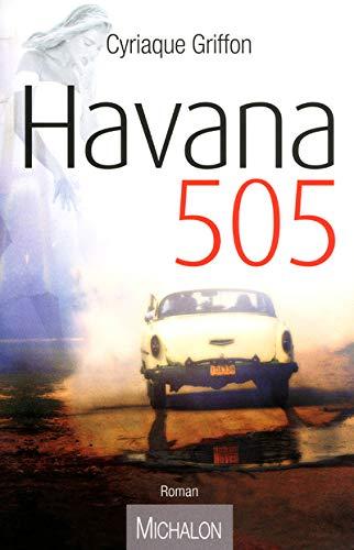 Havana 505: Cyriaque Griffon