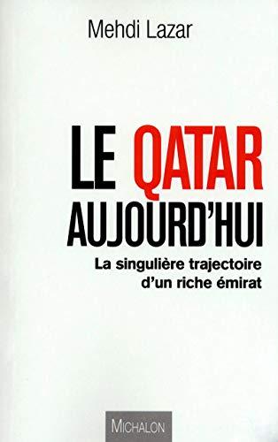 9782841866885: Le qatar aujourd'hui