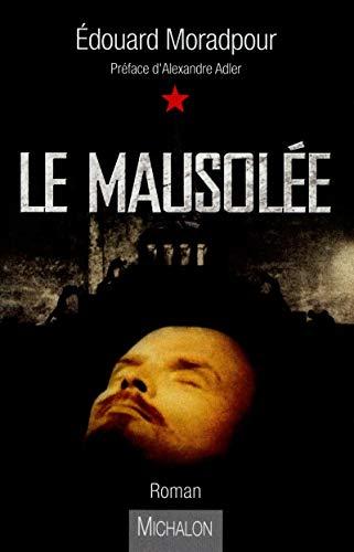 Le Mausolée: �douard Moradpour