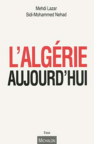 9782841867363: L'Algérie aujourd'hui