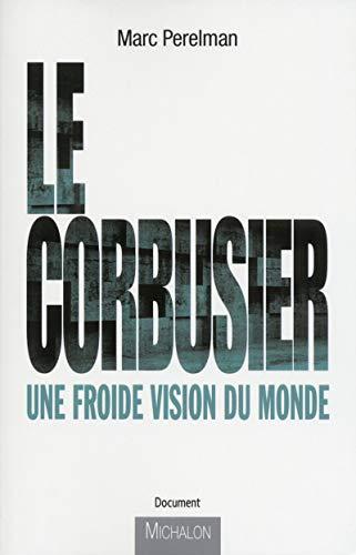 9782841867844: Le Corbusier