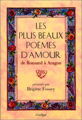 9782841871001: Les Plus Beaux Poèmes d'amour de Ronsard à Aragon