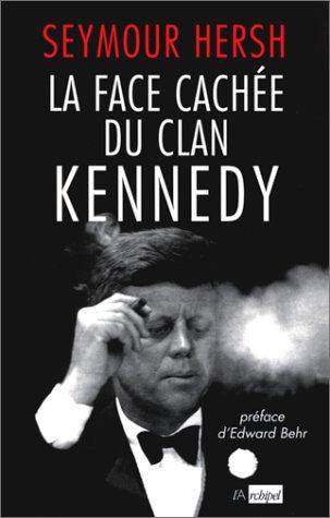 9782841871414: La Face cachée du clan Kennedy