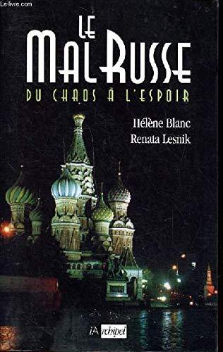 Le mal russe: Blanc, Hélène, Lesnik,
